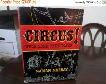 Save 25% Now Vintage 1956 Hardcover First Edition Book Circus! From Rome to Ringling Marian Murray w/Original Dust Jacket