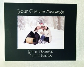 8x10 Custom Photo Mat - you choose message, names, dates, quotations
