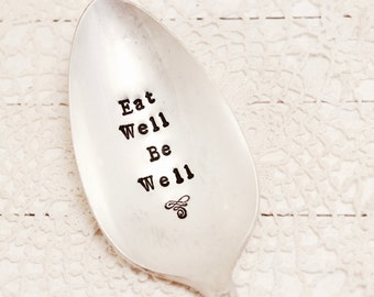 Eat Well Be Well Serving Spoon - Healthy Eating - Large Server - Veggie Spoon - Vintage Silver Plate - Hand Stamped Spoon - Hostess Gift