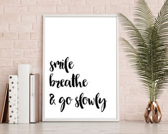 Smile Breath and Go Slowly, Gallery Wall Print, Custom Canvas Print, Home Decor, Custom Quotes on Canvas, Mothers Day Gift, Typography