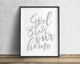 Christian Printable Art, Inspirational Quote, God Bless Our Home