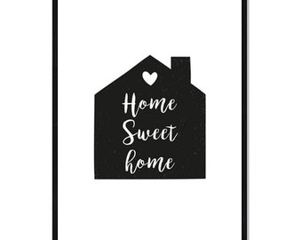 Digital Poster - The House - Home Sweet Home - Download
