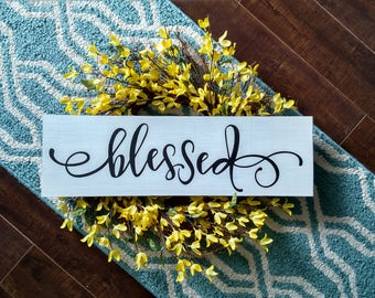 Blessed Wood Sign | Wood Sign Sayings | Blessed Wood Sign| Home Decor | Wood Signs |Farmhouse Style | Wood Sign | Rustic Decor | Rustic