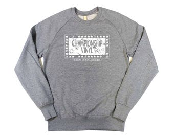 High Fidelity: Championship Vinyl Mens Sweatshirt