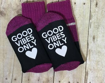 Good Vibes Only Thick Socks, IVF, IUI, Motivational Socks