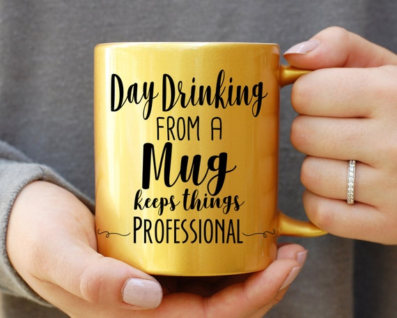 Funny Quote Mug, Day Drinking From A Mug Keeps Things Professional, Funny Mug, Quote Mug, This Might Be Vodka, This Might Be Whiskey, Office