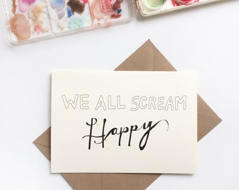 We All Scream Happy Birthday Card