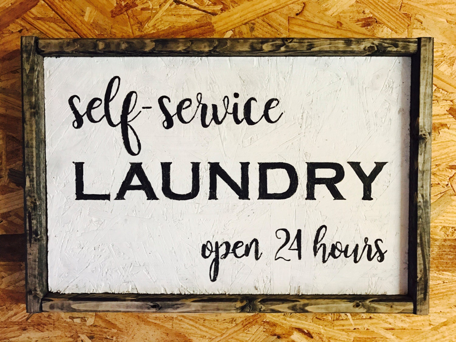Self Service Laundry Open Hours Hand Painted Sign Laundry Room - Laundry room signs