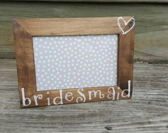 Bridesmaid Picture Frame- Bridesmaid Gift