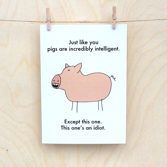 Funny Birthday card, funny card, funny pig card