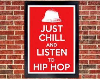 Just Chill Poster - hip hop, music