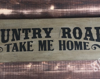 Country Roads Wood Sign
