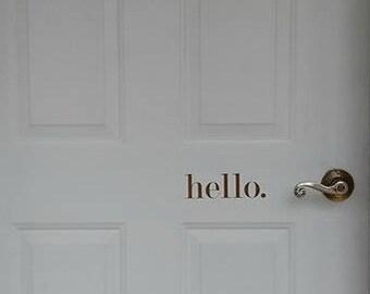 Hello Door Decal- Vinyl Decals- Front Door Decal