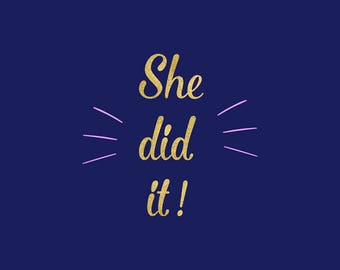 She Did It SVG, Motivational Quote Clipart, Cutting Files, Silhouette, Cricut, She Believed She Could So She Did SVG, Vector File, BUY5FOR7