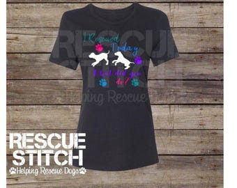 Ladies T-Shirt - 'I Rescued Today'