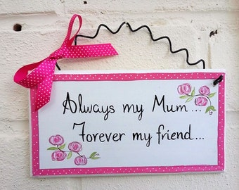 Mum gift Mother's Day beautiful handmade and hand painted plaque sign ideal gift idea Birthday