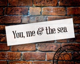 You, Me & The Sea - Word Stencil - Select Size - STCL1864 - by StudioR12