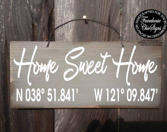 home sweet home sign, home sweet home gps, gps coordinates sign, gps coordinates gift, gps coordinates, personalized home sign