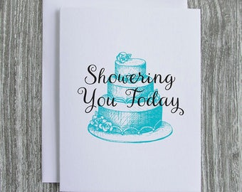 Showering You Today - Wedding Cake - Letterpress Blank Greeting Card on 100% Cotton Paper