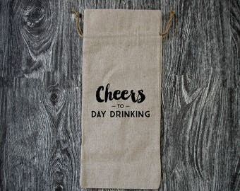 Cheers to Day Drinking - Hand-printed Cocktail Linen Wine Bottle Bag