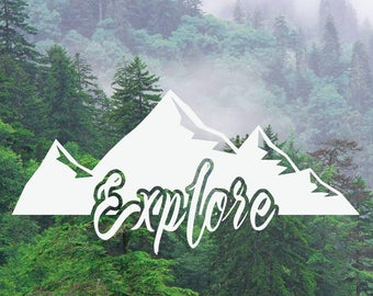 Mountain Decal, Explore Decal, Adventure Decal, Nature Decal, Car/Laptop/MacBook Decal