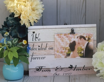Wooden picture frame, personalized picture frame, personalized wedding frame,  anniversary frame, We decided on forever, photo frame