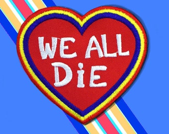 We All Die patch