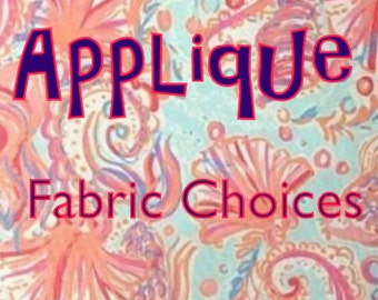 Applique Fabric Choices. This is not an Item for Sale