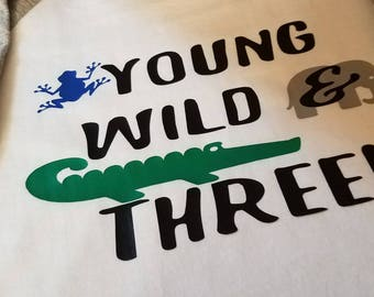 YOUNG WILD & THREE Shirt- Animals can be changed out for more feminine look.