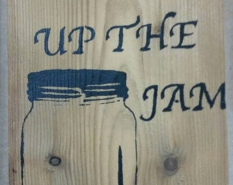 Pump Up The Jam kitchen sign
