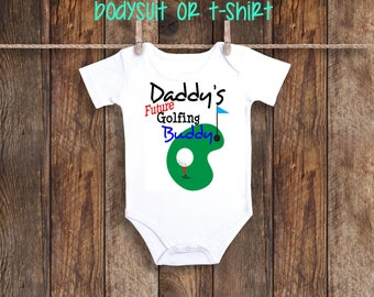 Daddy's future Golfing buddy one piece bodysuit shirt pregnancy dad announcement son daughter new baby little golfer daddy mommy