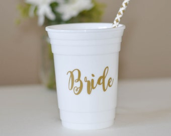 Reusable Solo Cup Tumbler, Bride, Bachelorette Party Cup, Wedding or Engagement Gift