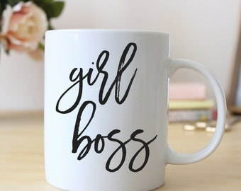 Girl Boss Coffee Mug • Quote Mug • Ceramic Mug • Motivational Mug • Coffee Mug •  Gift for Her • Inspirational Gift