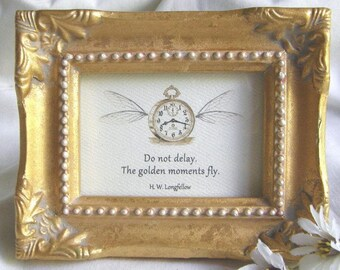 DO NOT DELAY, the golden moments fly; Proposal gift, Addiction Recovery gift, Framed Longfellow quote, Motivational quote; Winged clock