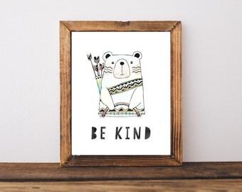 Be Kind  Boys Nursery Art, Printable Wall art, Watercolor Bear, Tribal, Printable, Arrow  (837)
