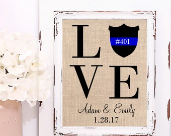 LOVE Print on Burlap, Thin Blue Line, Police Officer Gift, Couple Gift, Wife Gift, Police Badge Gift, Police Wedding, LEO Wedding