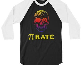 Kids Teen Adult Raglan Baseball T-Shirt Pi Rate Sugar Skull Pirate, Funny Math Science geek nerd Shirt 3/4 or Long Sleeve Tee 6034