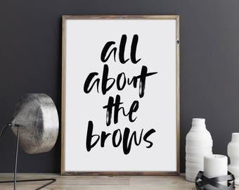 Eyebrow Art - eyebrows- eyebrow print - makeup art - printable art - eyebrows print - bathroom wall art - eyebrows quote -  eyebrows poster