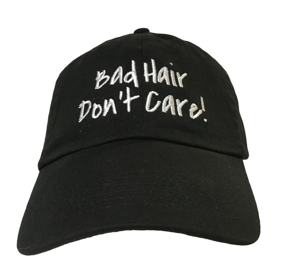Bad Hair Don't Care (Polo Style Ball Cap - Various Colors with White Stitching