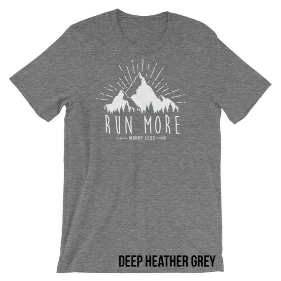 Running shirt | Trail Running |  Run More, Worry Less T-shirt |Gift for Runners| Outdoors Trail | Running Shirts | Trail Runner Mountains