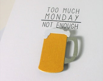 Friendship Card - Rough Day - Case of the Mondays - Beer Mug Card - Beer Card