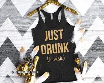 Just Drunk (I wish), Pregnant Bachelorette,  Maternity Tank, Maid of Honor, Bride, Bridesmaid, Sober Living
