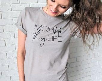 SALE: Funny Mom Shirt // Mom Life Thug Life Tee // Mom Shirt // Stone Colored Mom Life Shirt // Mom Life Shirt // Mom Life Tee