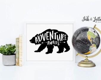 Adventure Awaits Printable - Nursery Decor - Bear Nursery - Black Nursery Decor - Bear Print - Adventure Printable - Instant Download - 8x10