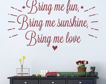 Bring Me Fun, Sunshine, Love Wall Sticker Decal Art