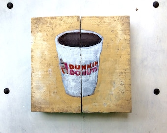 Dunkin Donuts Reclaimed Wood  Oil Painting Gift for Coffee Lover Unique Kitchen Decor Dunkin Donuts Kitchen Wall Art