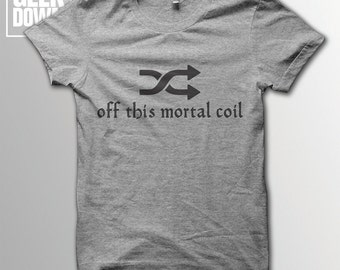 Shuffle Off This Mortal Coil *Shakespeare* *Hamlet* t-shirt tee // literary t-shirts / literary gifts / book lover gift / shuffle symbol