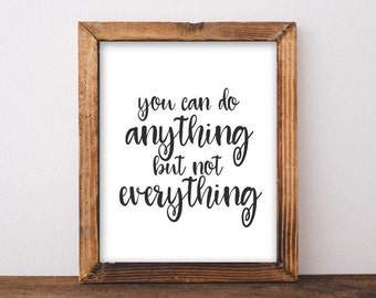 Quote Printable Wall Art, You can do anything but not everything printable quote home decor wall Print home wall printable black and white