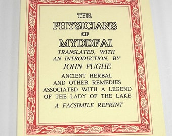 The Physicians of Myddfai Ancient Herbal Remidies