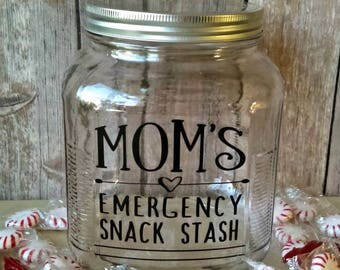 Mother's Day Gift, Gift for Her, Emergency Snack Stash, Snack Jar, Gift for Mom, Candy Jar, Cookie Jar, Funny Mother's Day Gift